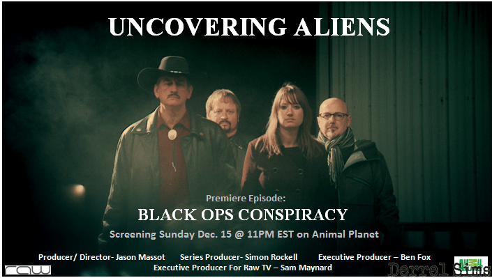 """""""Uncovering Aliens"""" Premiere Episode: Black Ops Conspiracy"""