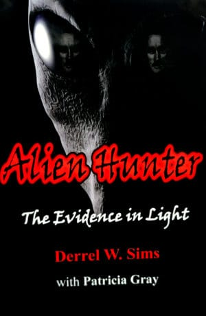 Book Cover of Alien Hunter: The Evidence in Light: Alien Abduction Evidence