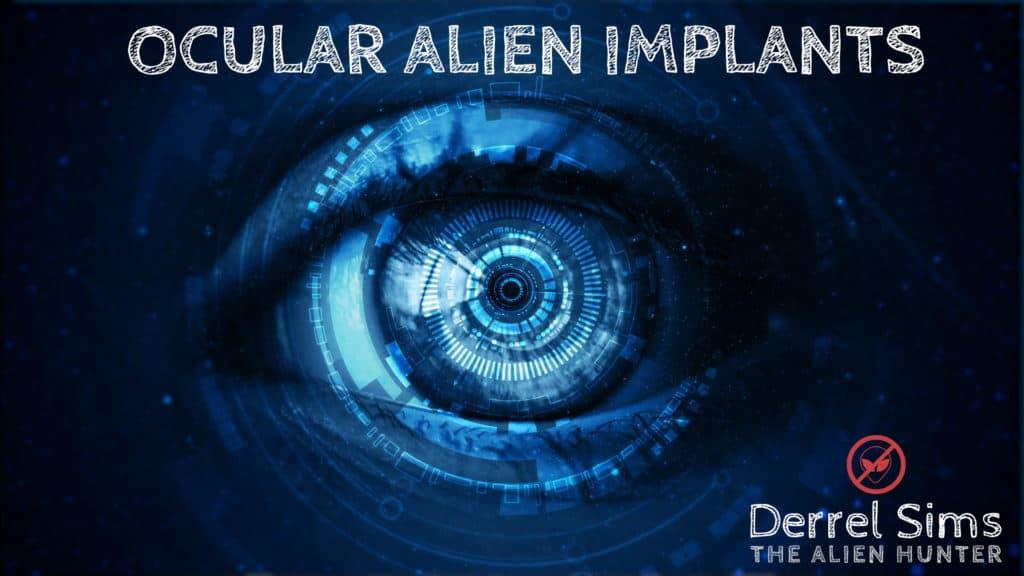 The Alien Hunter - - Ocular Alien Implant