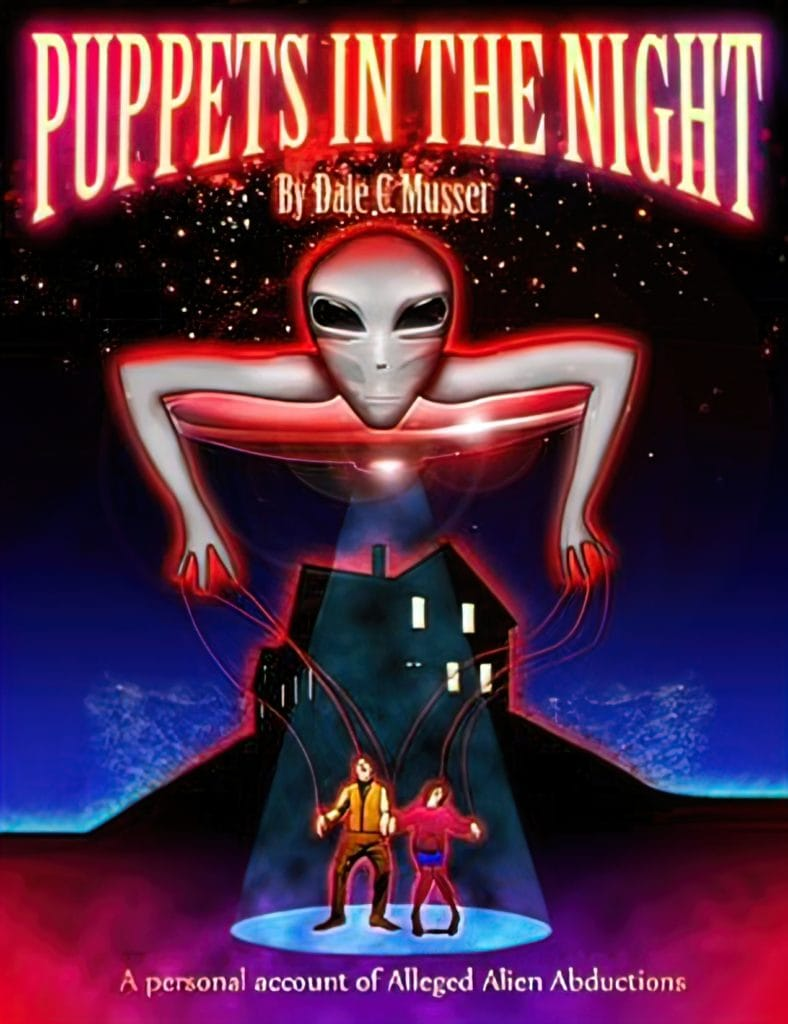 The Alien Hunter - - New Alien Abduction Book Recommendation, Puppets in the Night