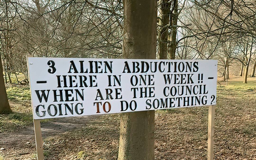Intriguing sign claims 3 alien abductions happened in Dudley in one week and 'council not doing anything'