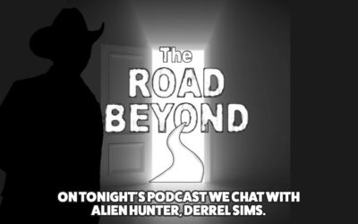Captivating 30-minute interview of The Alien Hunter on 'The Road Beyond Podcast'
